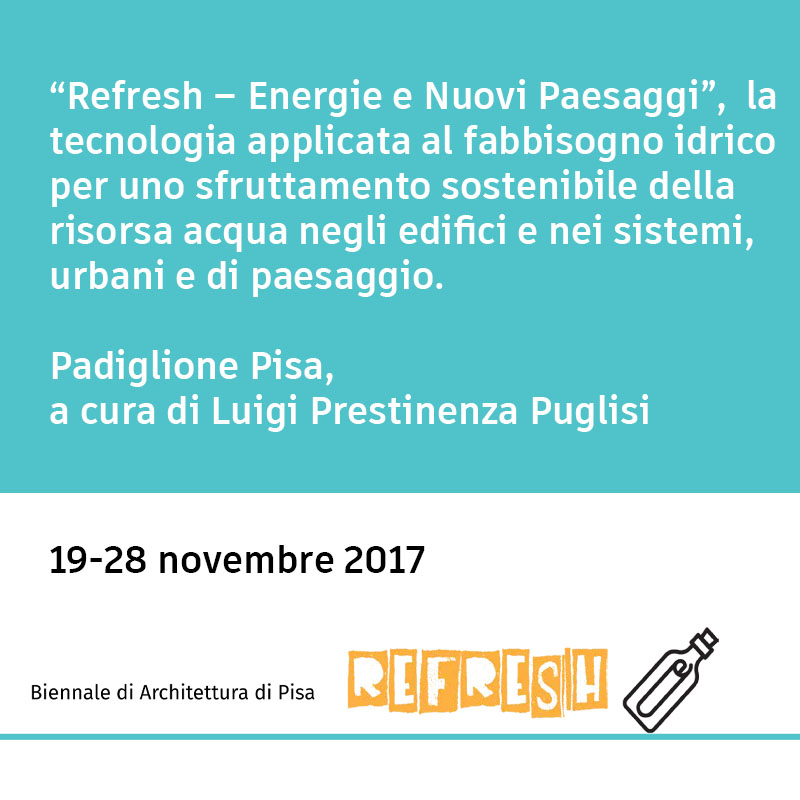 """""""Refresh – Energie e Nuovi Paesaggi"""", a cura di Luigi Prestinenza Puglisi"""